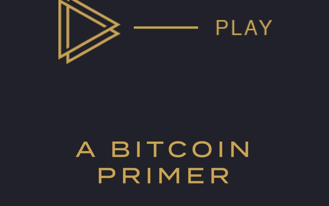 Video: A Bitcoin Primer